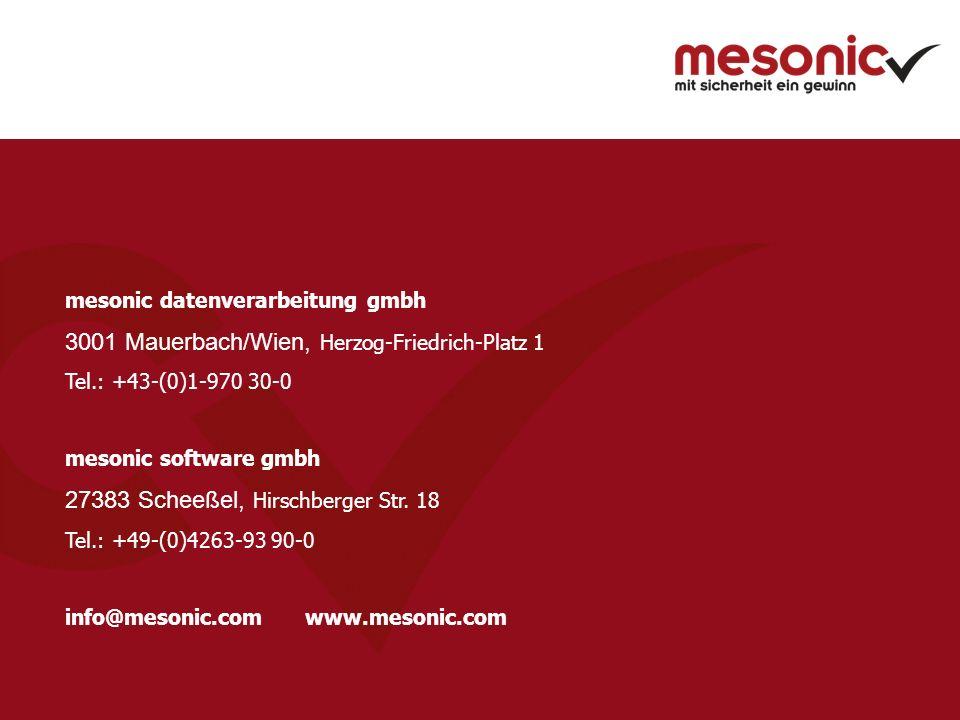 mesonic datenverarbeitung gmbh 3001 Mauerbach/Wien, Herzog-Friedrich-Platz 1 Tel.: +43-(0)1-970 30-0 mesonic software gmbh 27383 Scheeßel, Hirschberger Str.