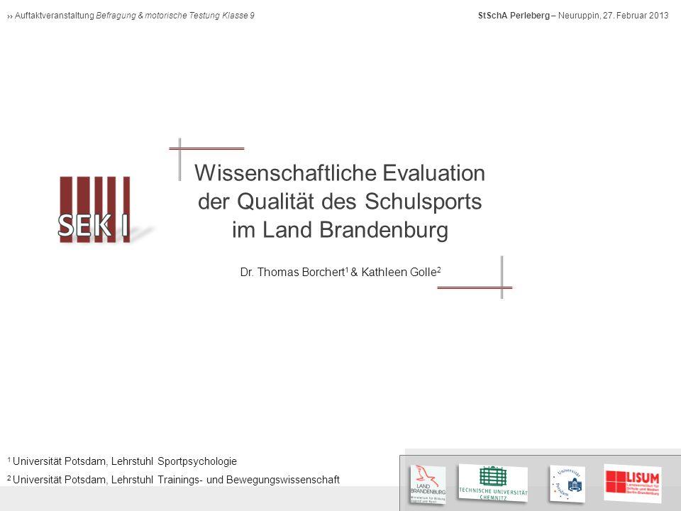 Auftaktveranstaltung Befragung & motorische Testung Klasse 9 StSchA Perleberg – Neuruppin, 27.