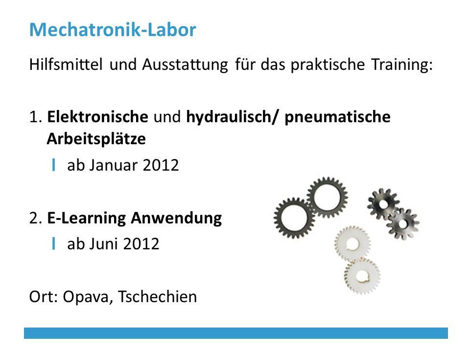 Mechatronik-Labor Hilfsmittel und Ausstattung für das praktische Training: 1.
