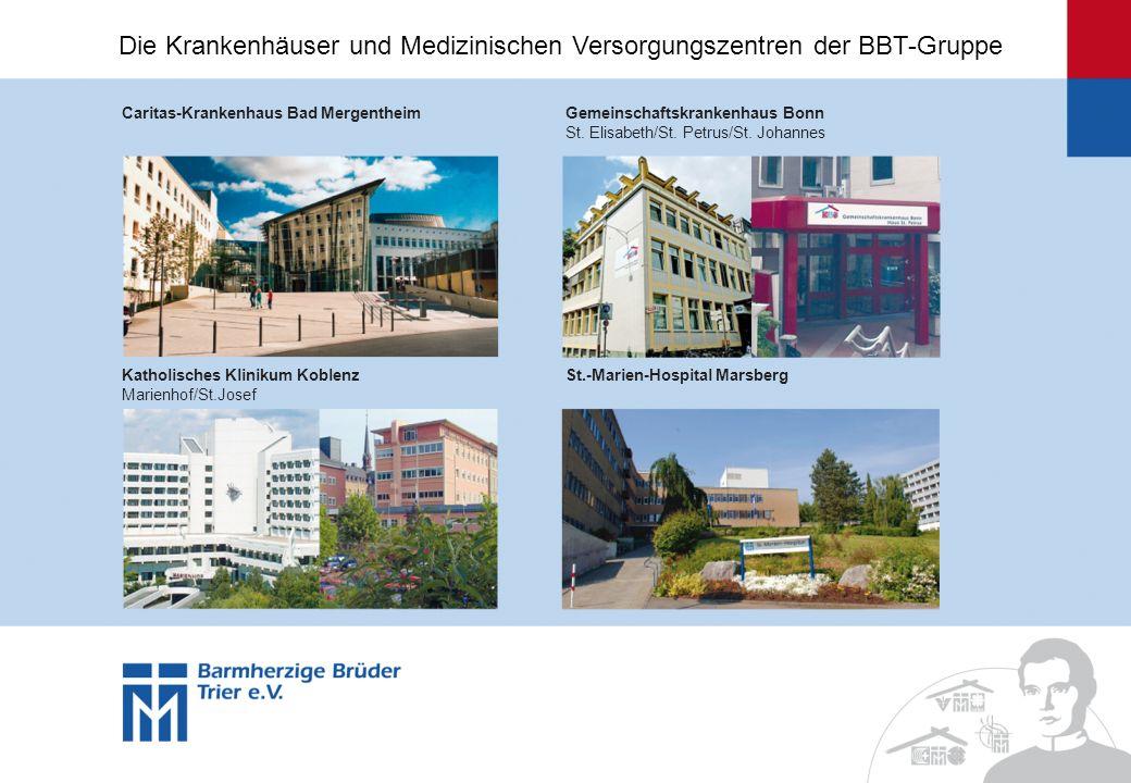 Caritas-Krankenhaus Bad MergentheimGemeinschaftskrankenhaus Bonn St. Elisabeth/St. Petrus/St. Johannes Katholisches Klinikum Koblenz Marienhof/St.Jose