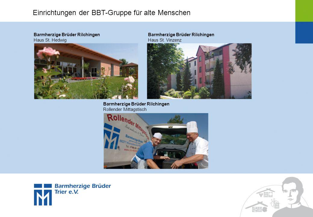 Einrichtungen der BBT-Gruppe für alte Menschen Barmherzige Brüder Rilchingen Haus St. Hedwig Barmherzige Brüder Rilchingen Rollender Mittagstisch Barm