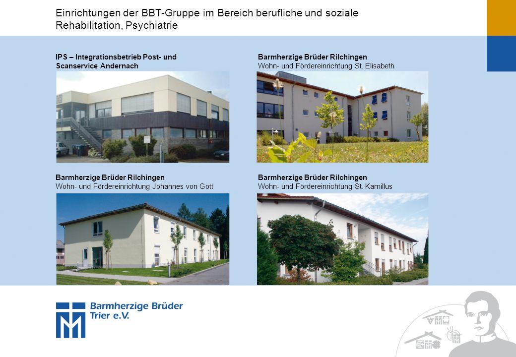 IPS – Integrationsbetrieb Post- und Scanservice Andernach Barmherzige Brüder Rilchingen Wohn- und Fördereinrichtung St.