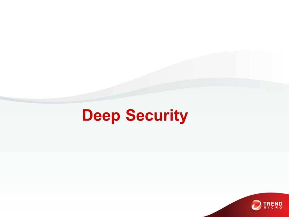 PHYSICAL VIRTUAL CLOUD Architektur Deep Security Manager Deep Security Manager Alerts Security Updates Reports Security Center Security Updates Deep Security Agent Deep Security Agent Deep Security Virtual Appliance Deep Security Virtual Appliance Deep Security Relay Agent Deep Security Relay Agent
