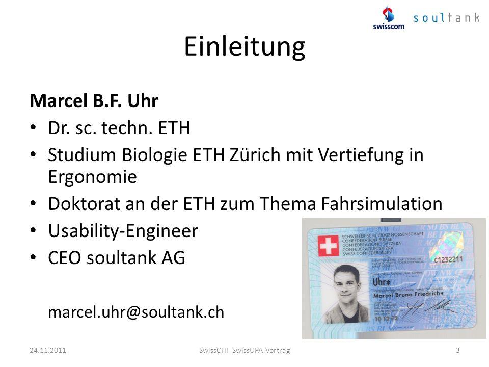 Einleitung Marcel B.F. Uhr Dr. sc. techn. ETH Studium Biologie ETH Zürich mit Vertiefung in Ergonomie Doktorat an der ETH zum Thema Fahrsimulation Usa