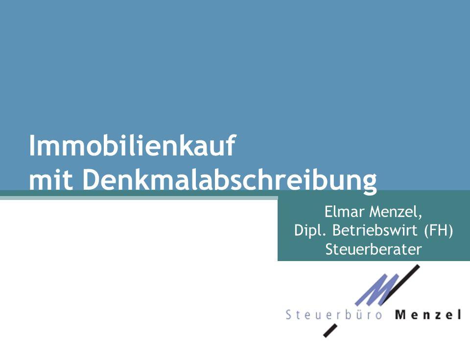 Elmar Menzel, Dipl. Betriebswirt (FH) Steuerberater Immobilienkauf mit Denkmalabschreibung
