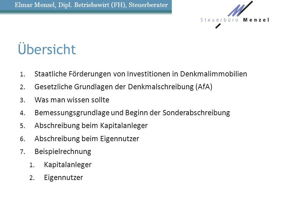 Übersicht 1.Staatliche Förderungen von Investitionen in Denkmalimmobilien 2.