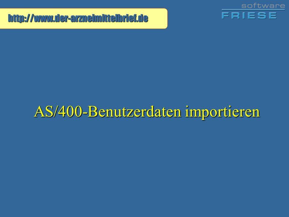 http://www.der-arzneimittelbrief.de AS/400-Benutzerdaten importieren