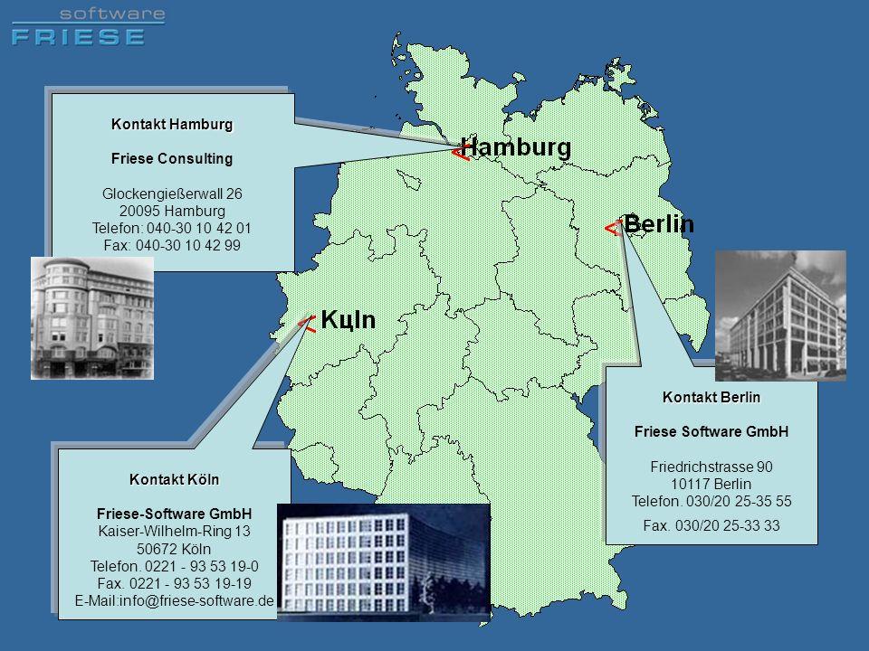 Kontakt Köln Friese-Software GmbH Kaiser-Wilhelm-Ring 13 50672 Köln Telefon. 0221 - 93 53 19-0 Fax. 0221 - 93 53 19-19 E-Mail:info@friese-software.de