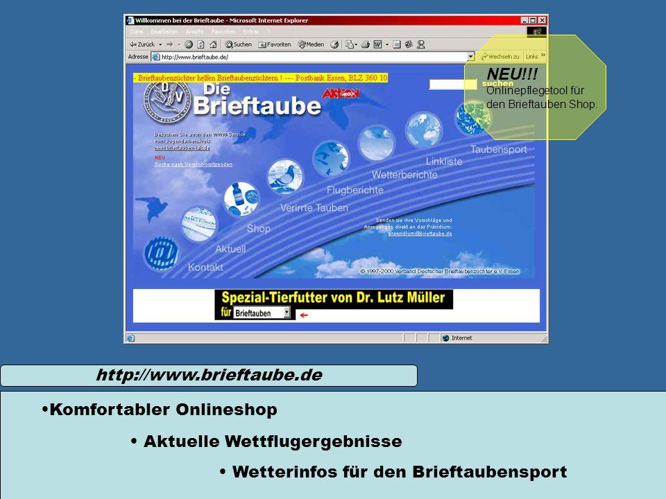 http://www.brieftaube.de Wetterinfos für den Brieftaubensport Aktuelle Wettflugergebnisse Komfortabler Onlineshop NEU!!! Onlinepflegetool für den Brie