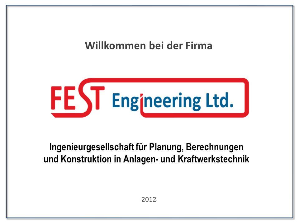 Willkommen bei der Firma 2012 Ingenieurgesellschaft für Planung, Berechnungen und Konstruktion in Anlagen- und Kraftwerkstechnik
