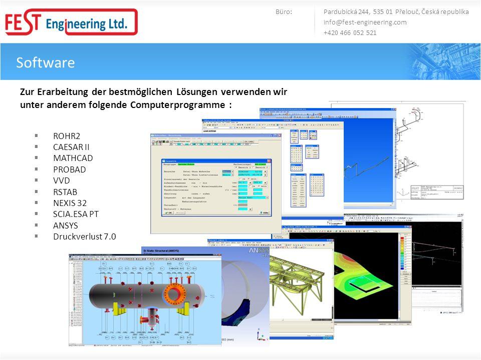 Software Zur Erarbeitung der bestmöglichen Lösungen verwenden wir unter anderem folgende Computerprogramme : ROHR2 CAESAR II MATHCAD PROBAD VVD RSTAB