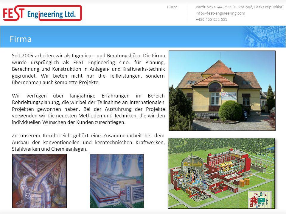 Firma Büro: Pardubická 244, 535 01 Přelouč, Česká republika info@fest-engineering.com +420 466 052 521 Seit 2005 arbeiten wir als Ingenieur- und Berat