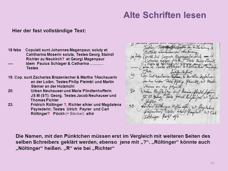 18 febs Copulati sunt Johannes Magenpaur, soluty et Cahtharina Moserin soluta, Testes Georg Staindl Richter zu Neukirch? et Georgi Magenpaur ---- Idem