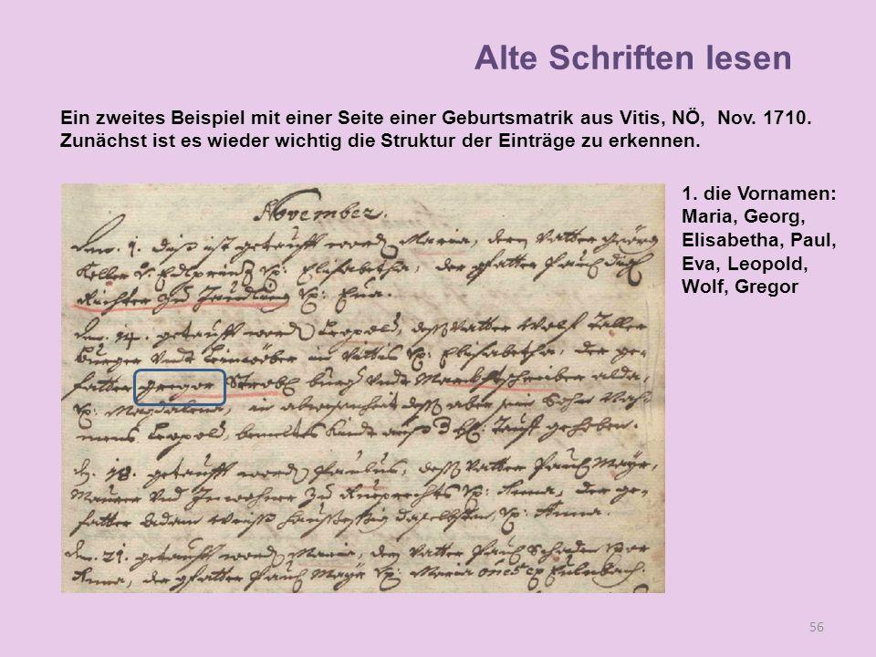 A 56 1. die Vornamen: Maria, Georg, Elisabetha, Paul, Eva, Leopold, Wolf, Gregor Alte Schriften lesen Ein zweites Beispiel mit einer Seite einer Gebur