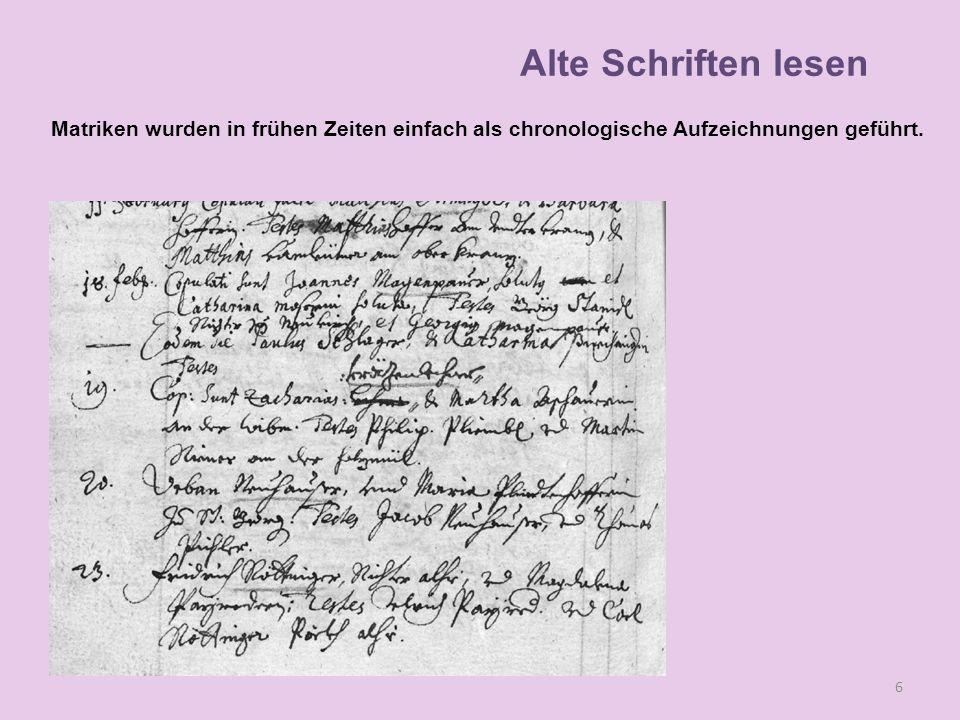 Lesen Matriken wurden in frühen Zeiten einfach als chronologische Aufzeichnungen geführt. 6 Alte Schriften lesen