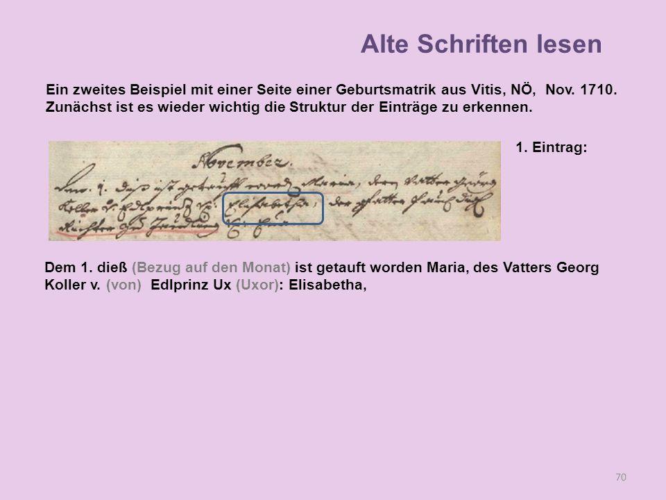70 1. Eintrag: Dem 1. dieß (Bezug auf den Monat) ist getauft worden Maria, des Vatters Georg Koller v. (von) Edlprinz Ux (Uxor): Elisabetha, Alte Schr
