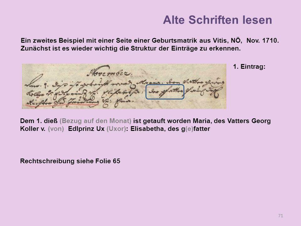 71 1. Eintrag: Dem 1. dieß (Bezug auf den Monat) ist getauft worden Maria, des Vatters Georg Koller v. (von) Edlprinz Ux (Uxor): Elisabetha, des g(e)f