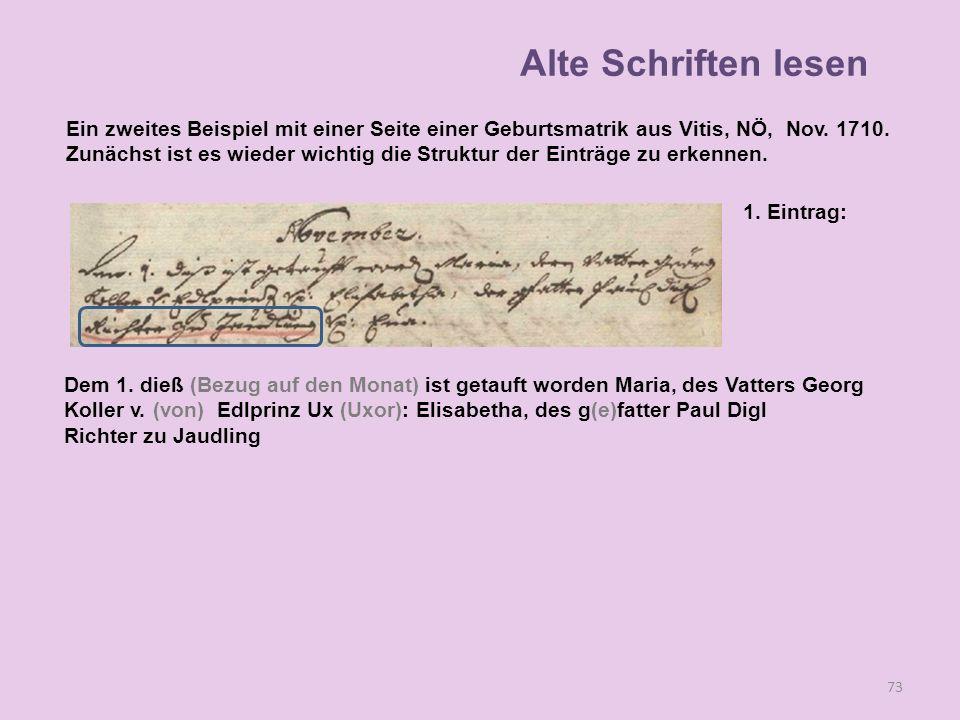 73 1. Eintrag: Dem 1. dieß (Bezug auf den Monat) ist getauft worden Maria, des Vatters Georg Koller v. (von) Edlprinz Ux (Uxor): Elisabetha, des g(e)f