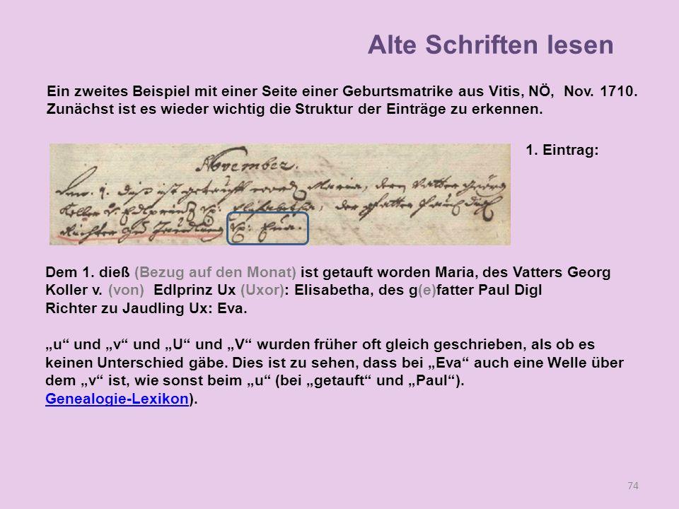 74 1. Eintrag: Dem 1. dieß (Bezug auf den Monat) ist getauft worden Maria, des Vatters Georg Koller v. (von) Edlprinz Ux (Uxor): Elisabetha, des g(e)f