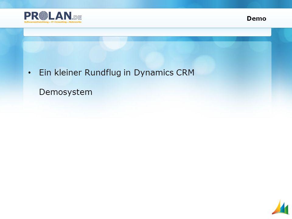 Demo Ein kleiner Rundflug in Dynamics CRM Demosystem