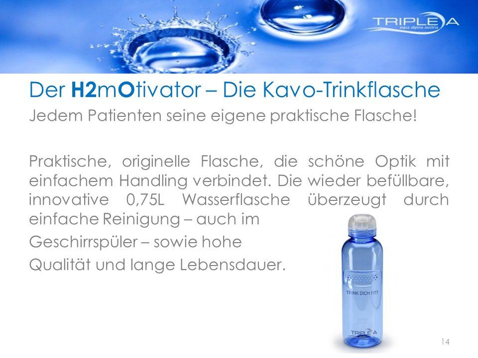 Der H2 m O tivator – Die Kavo-Trinkflasche Jedem Patienten seine eigene praktische Flasche! Praktische, originelle Flasche, die schöne Optik mit einfa