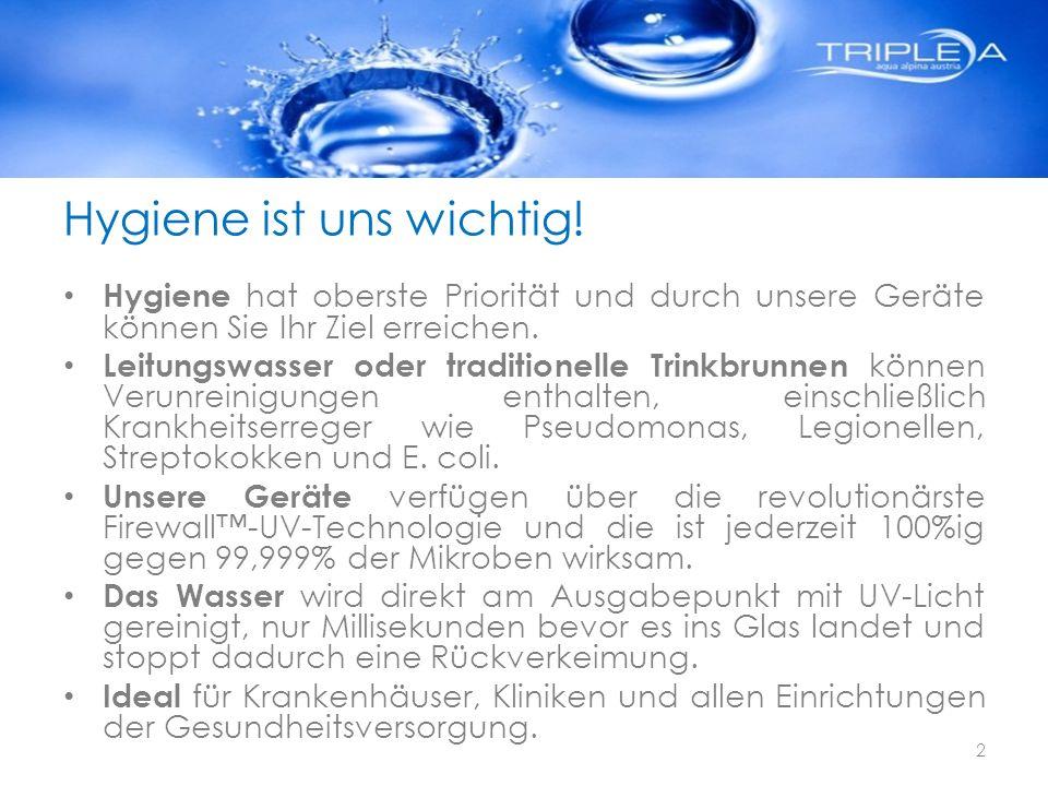 Hygiene ist uns wichtig! Hygiene hat oberste Priorität und durch unsere Geräte können Sie Ihr Ziel erreichen. Leitungswasser oder traditionelle Trinkb