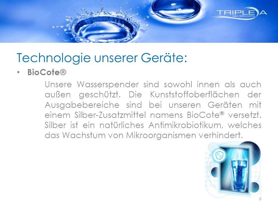 Technologie unserer Geräte: BioCote® Unsere Wasserspender sind sowohl innen als auch außen geschützt. Die Kunststoffoberflächen der Ausgabebereiche si