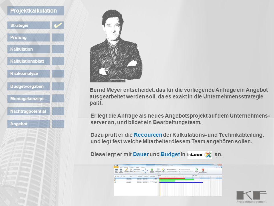 Klaus Schulz ist Kalkulator und bekommt die Aufgabe, die Anfrage zu bearbeiten und die Kosten zu ermitteln.