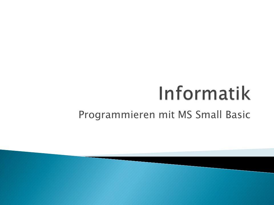 neben dem Consolen-Fenster kann Small Basic auch in einem Grafikfenster arbeiten dort sind z.B.
