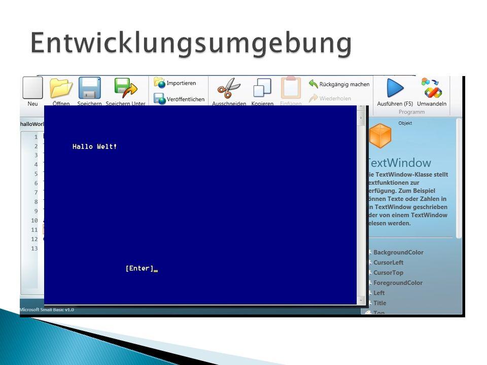 Bildschirm-Meldung (Ausgabe) Benutzer-Eingabe über Tastatur Verarbeitung durch das Programm im PC neue Ausgabe am Bildschirm E – V – A – Prinzip oder Benutzerdialog auf der Console Console = Ein-/Ausgabe-Ebene einfachster Form 1.) als Command-Fenster,textbasiert =TextWindow oder 2.) grafischer Dialog im GraphicsWindow