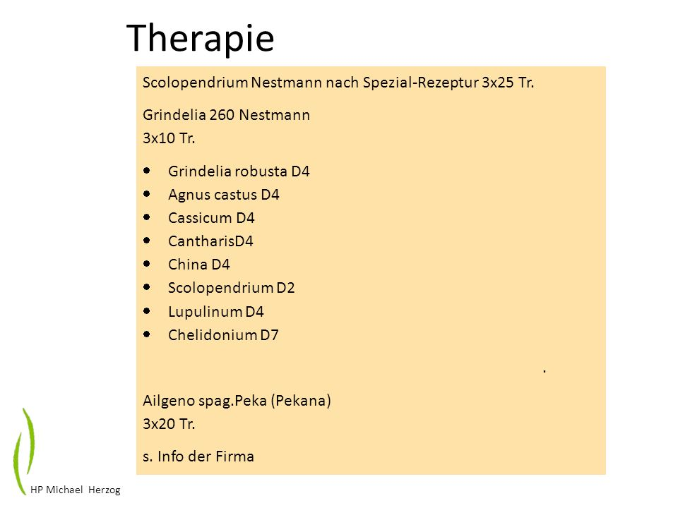 Therapie Scolopendrium Nestmann nach Spezial-Rezeptur 3x25 Tr. Grindelia 260 Nestmann 3x10 Tr. Grindelia robusta D4 Agnus castus D4 Cassicum D4 Cantha