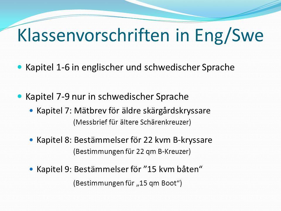 Klassenvorschriften in Eng/Swe Kapitel 1-6 in englischer und schwedischer Sprache Kapitel 7-9 nur in schwedischer Sprache Kapitel 7: Mätbrev för äldre