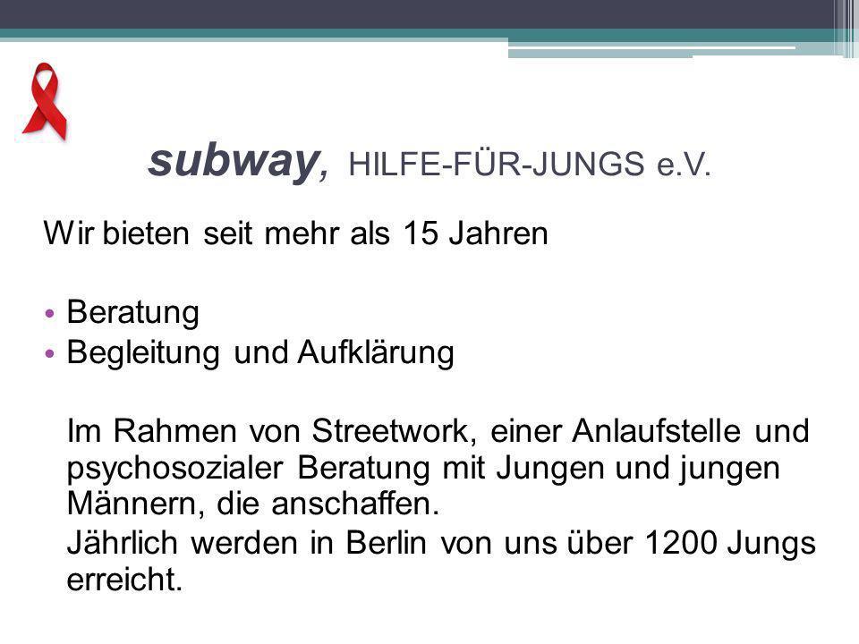 subway, HILFE-FÜR-JUNGS e.V.