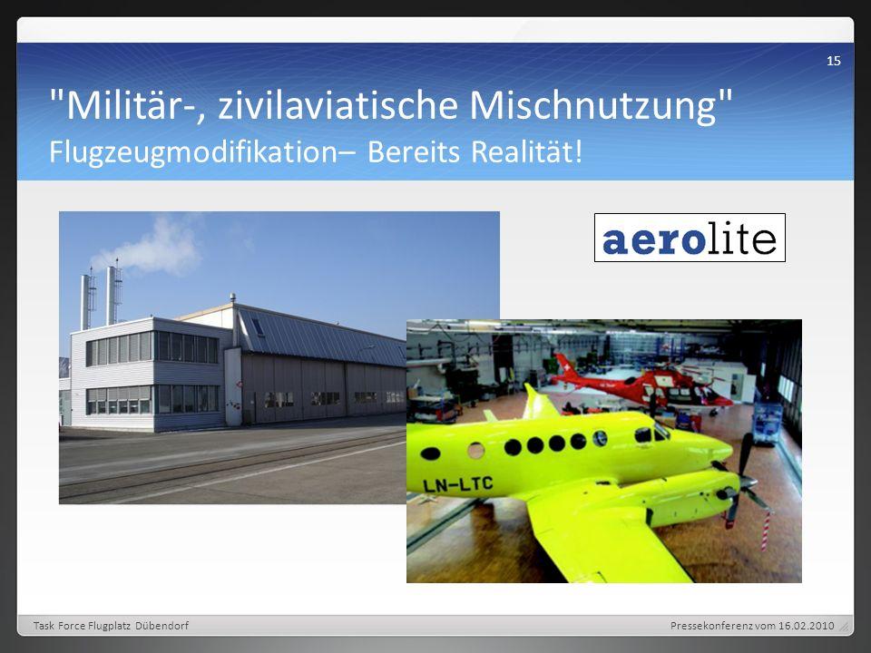 Militär-, zivilaviatische Mischnutzung Flugzeugmodifikation– Bereits Realität.