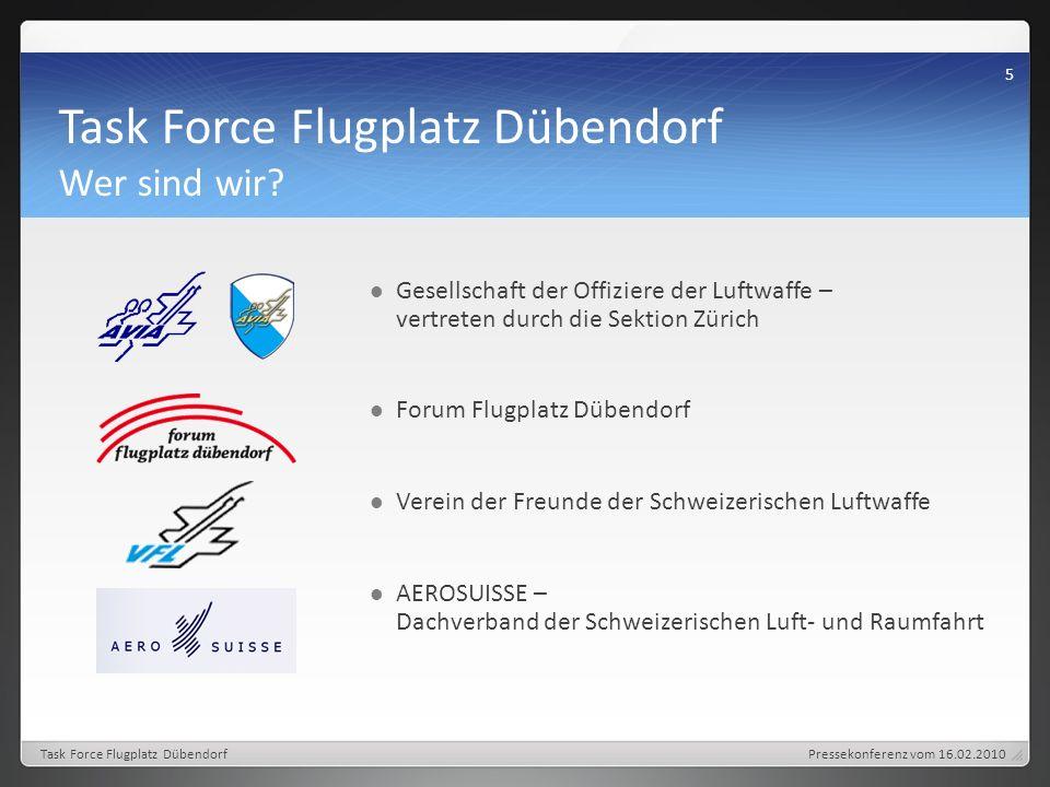 Task Force Flugplatz Dübendorf Wer sind wir.