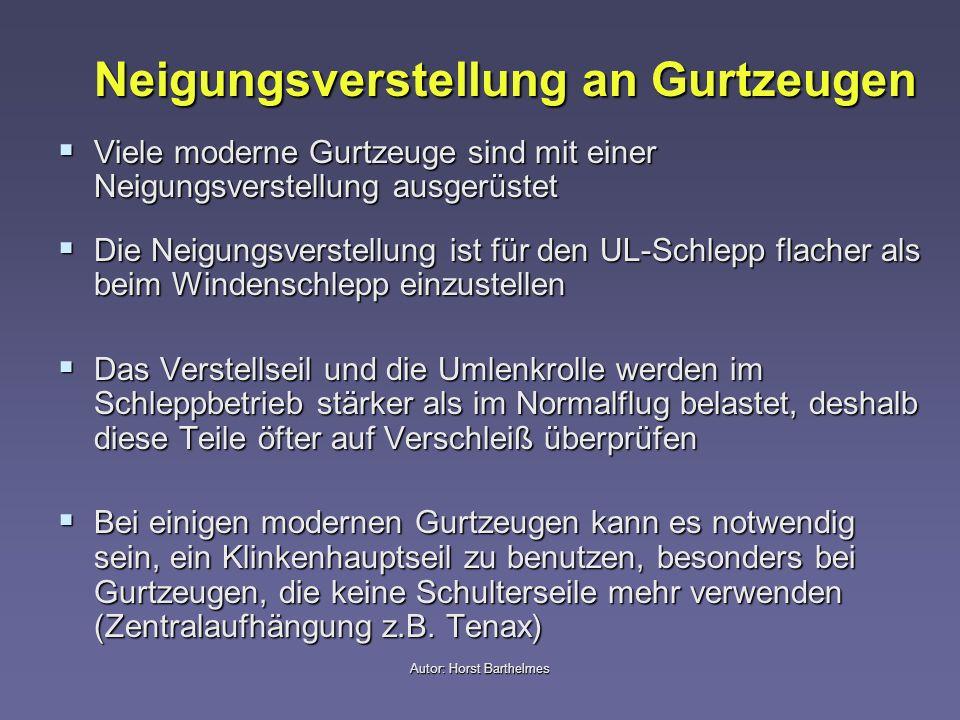 Autor: Horst Barthelmes Neigungsverstellung an Gurtzeugen Viele moderne Gurtzeuge sind mit einer Neigungsverstellung ausgerüstet Viele moderne Gurtzeu