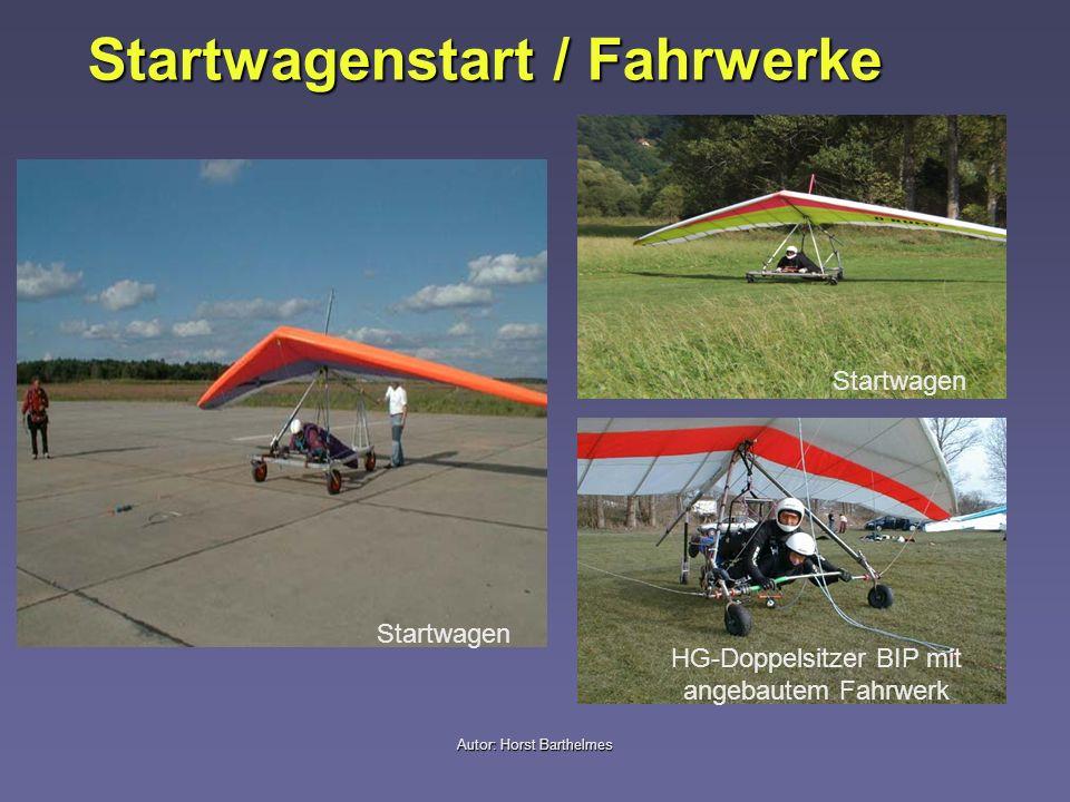 Autor: Horst Barthelmes Startwagenstart / Fahrwerke HG-Doppelsitzer BIP mit angebautem Fahrwerk Startwagen