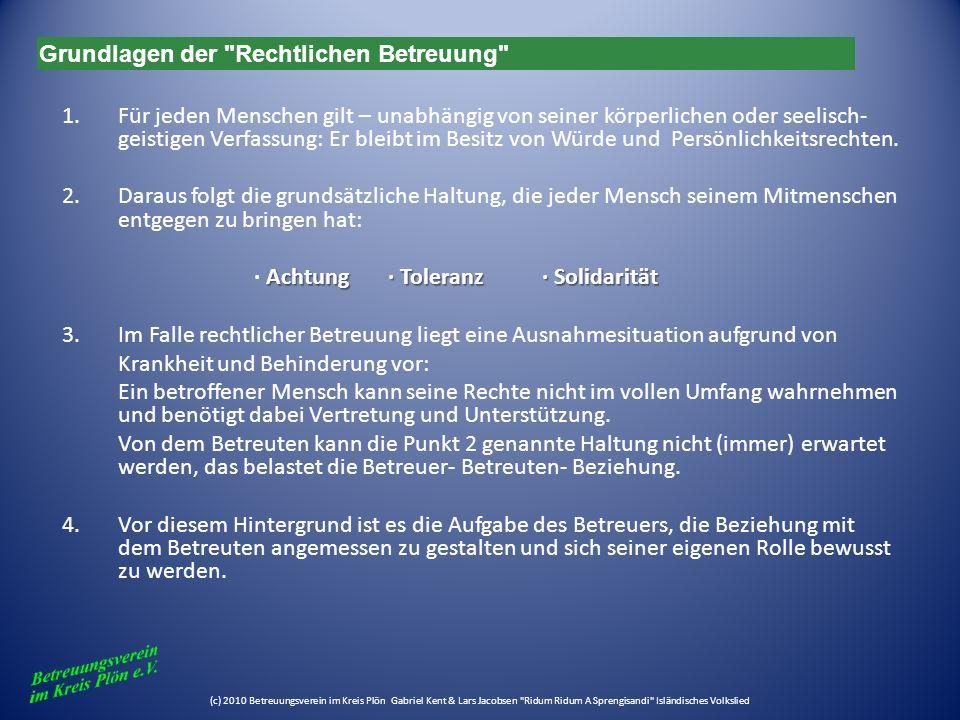 (c) 2010 Betreuungsverein im Kreis Plön Betreuungsverfahren Zuständigkeit des Betreuungsrichters für Anordnung bzw.