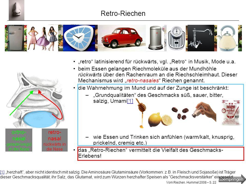 überspringen Vom Riechen. Hummel 2008 – S. 21 Geruchskodierung BANANEBANANE