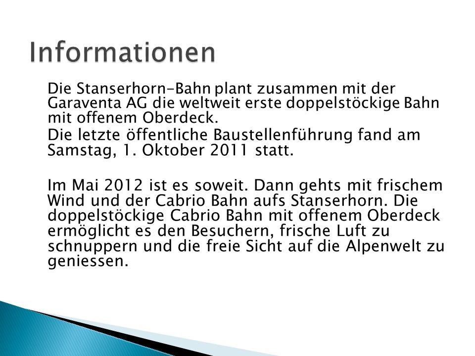 Die Stanserhorn-Bahn plant zusammen mit der Garaventa AG die weltweit erste doppelstöckige Bahn mit offenem Oberdeck. Die letzte öffentliche Baustelle