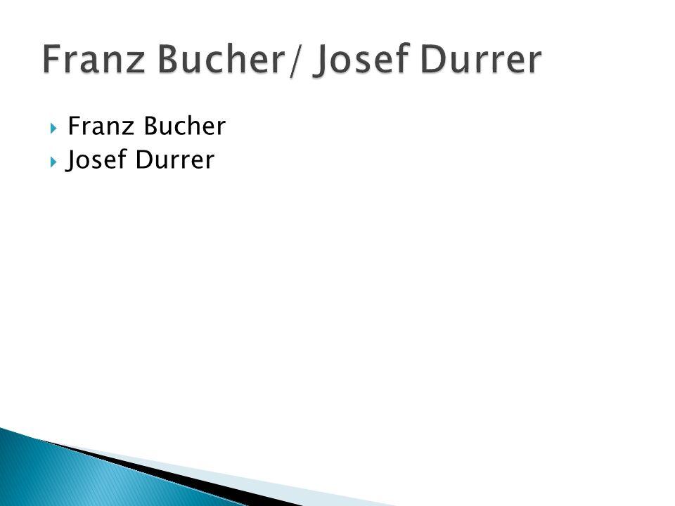 Franz Bucher Josef Durrer