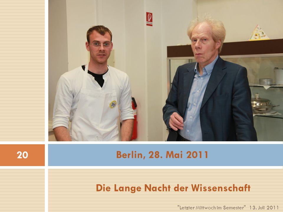 Die Lange Nacht der Wissenschaft Berlin, 28.Mai 2011 13.