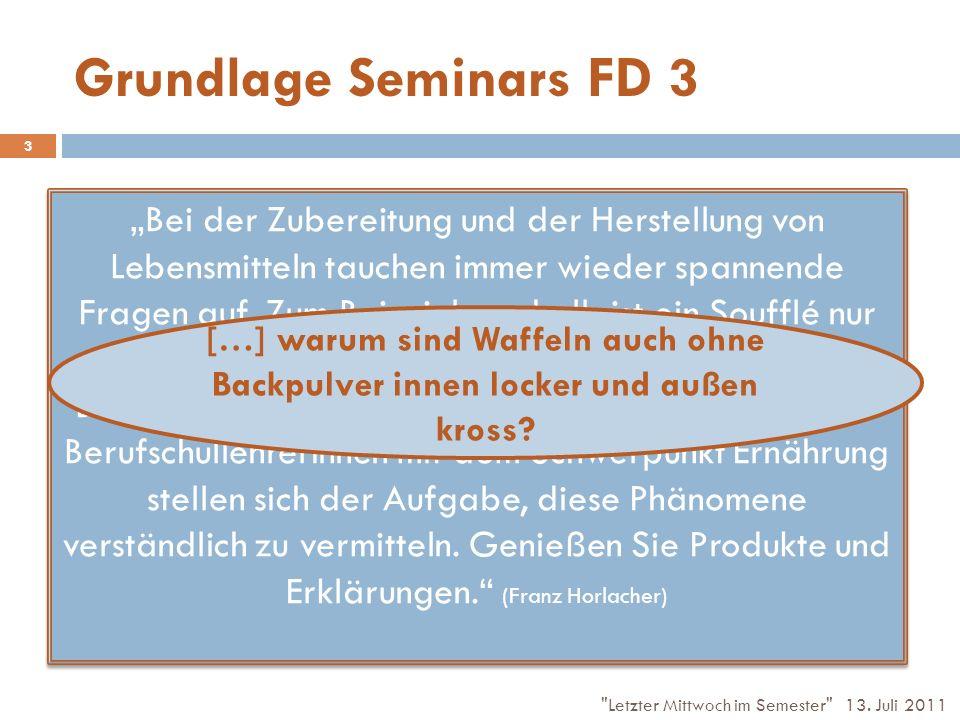 Grundlage Seminars FD 3 Bei der Zubereitung und der Herstellung von Lebensmitteln tauchen immer wieder spannende Fragen auf.