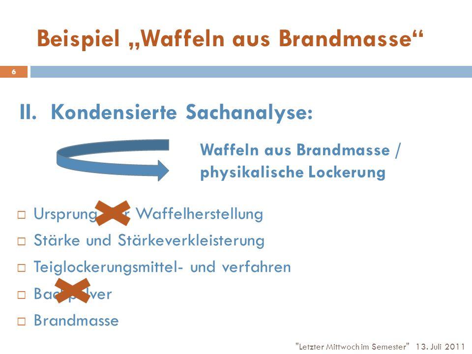 Beispiel Waffeln aus Brandmasse III.Bedingungsanalyse: Ausbildung zum BäckerIn 2.