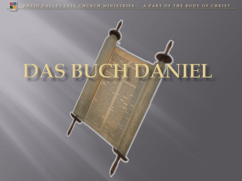 RHEIN VALLEY CELL CHURCH MINISTRIES - A PART OF THE BODY OF CHRIST 32 JESUS im Buch Daniel