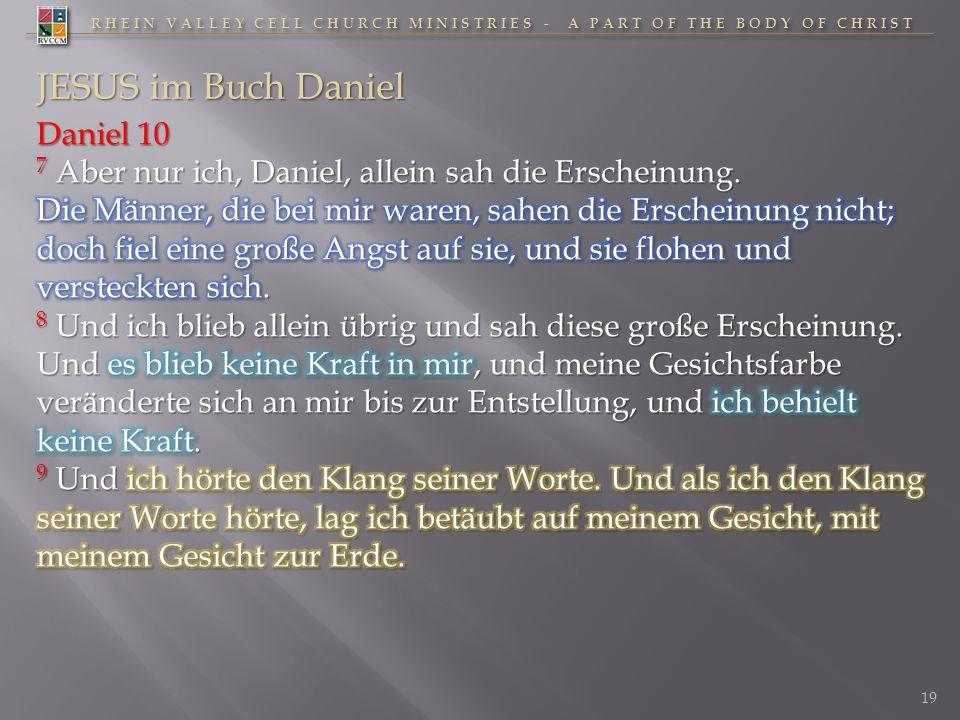 RHEIN VALLEY CELL CHURCH MINISTRIES - A PART OF THE BODY OF CHRIST 19 JESUS im Buch Daniel