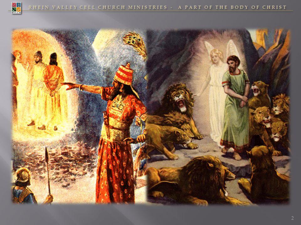 RHEIN VALLEY CELL CHURCH MINISTRIES - A PART OF THE BODY OF CHRIST 23 JESUS im Buch Daniel 1.