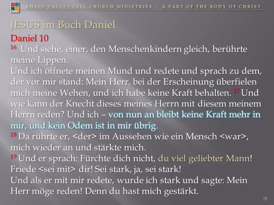 RHEIN VALLEY CELL CHURCH MINISTRIES - A PART OF THE BODY OF CHRIST 28 JESUS im Buch Daniel