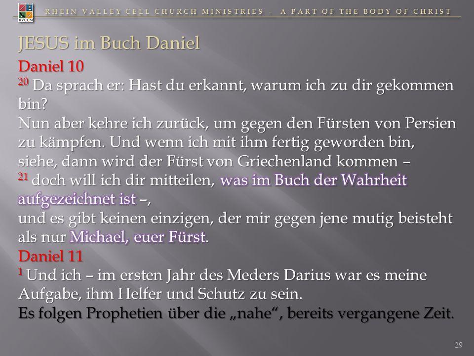 RHEIN VALLEY CELL CHURCH MINISTRIES - A PART OF THE BODY OF CHRIST 29 JESUS im Buch Daniel