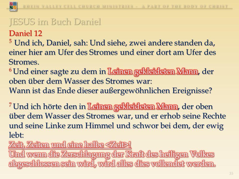RHEIN VALLEY CELL CHURCH MINISTRIES - A PART OF THE BODY OF CHRIST 35 JESUS im Buch Daniel